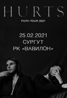 HURTS. FAITH TOUR 2021