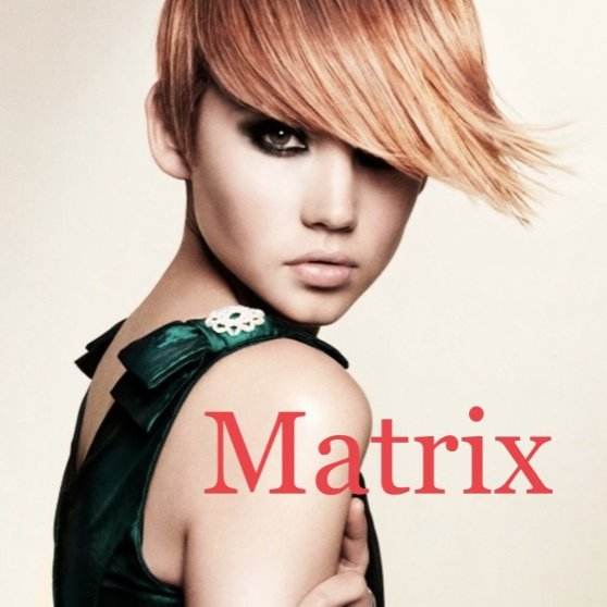 Matrix Парикмахер-колорист, Маникюр, Педикюр.